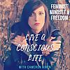 Live A Conscious Life