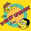 Worst Episode Ever - A Simpsons Podcast