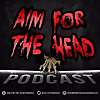Aim for the Head Podcast | A Walking Dead Universe Podcast