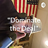 Dominate the Deal