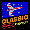 Classic Gaming Podcast