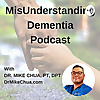 MisUnderstanding Dementia Podcast