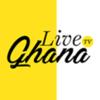 Live Ghana TV