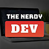 The Nerdy Dev