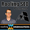Roofing SEO Podcast