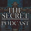 The Secret Podcast
