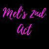 Mel's 2nd Act