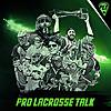 Pro Lacrosse Talk