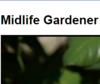 Midlife Gardener
