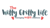The Witty Gritty Life | Managing Midlife Madness