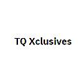 TQ Xclusives