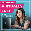 Becoming Virtually Free: A podcast for virtual assistants, consultants and freelancers