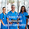 Chronic Pain Solutions and Support Community