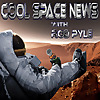 Cool Space News with Rod Pyle