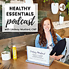Healthy Essentials Podcast