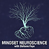 Mindset Neuroscience Podcast
