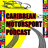 Caribbean Motorsport Podcast