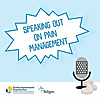 Speaking Out on Pain Management