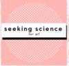 Seeking Science