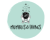 Mumbles & Things Podcast