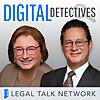 Legal Talk Network | Digital Detectives