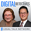 Legal Talk Network | Digital Detectives