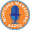 Mortgage Marketing Radio
