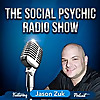 Jason Zuk - The Social Psychic Radio Show and Podcast