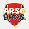 Arse Bros.