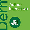 JAMA Network | JAMA Dermatology Author Interviews