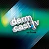 Dermcast.tv Dermatology Podcast