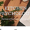 Kitchen Psychology