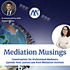 Mediator Musings