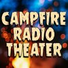 Campfire Radio Theater