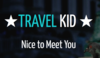 Travel Kid