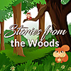 Stories from the Woods | Original Children Stories Podcast