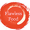 Flawless Food