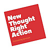 New Thought, Right Action