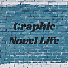 Graphic Novel Life