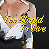 Too Stupid to Live | Cheap Romance Novel Reviews