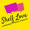 Shelf Love | A Romance Novel Book Club