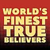 World's Finest True Believers