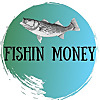 Fishin Money