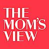 The Mom Views