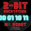 Bald Move | 2-Bit Encryption - A Mr Robot Podcast