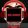 Post Show Recaps | Mr. Robot podcast
