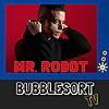 BubbleSort TV | Mr Robot