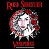 Rose Sinister: Vampires