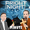 Fright Night Minute