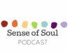 Sense of Soul Podcast